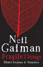 Vente Livre Numérique : Fragile Things  - Neil Gaiman