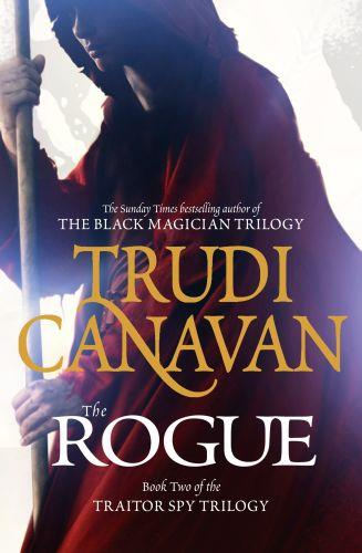 The rogue - traitor spy trilogy: book 2