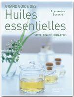 Vente EBooks : Grand guide des huiles essentielles  - Alessandra Buronzo