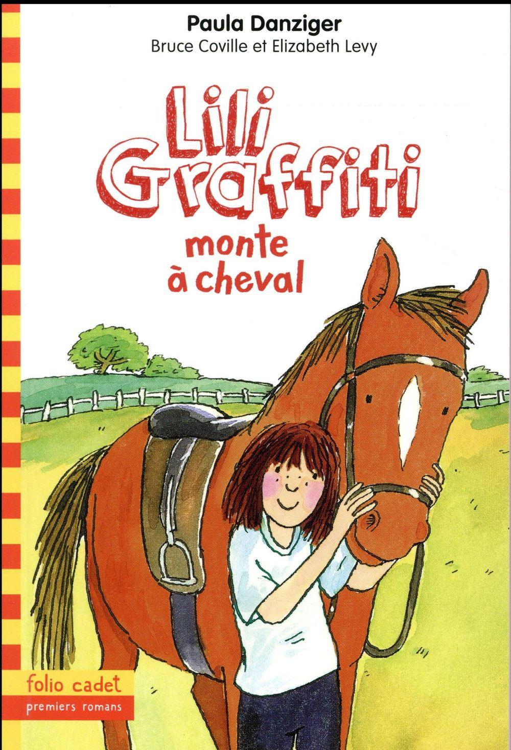 Les aventures de Lili Graffiti T.12 ; Lili Graffiti monte à cheval