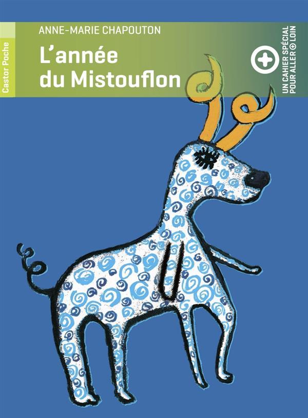 L'année du Mistouflon + un cahier pour aller plus loin
