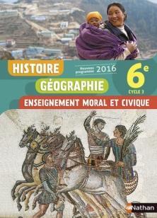 Histoire-géographie, enseignement moral et civique ; 6ème ; livre de l'élève (édition 2016)