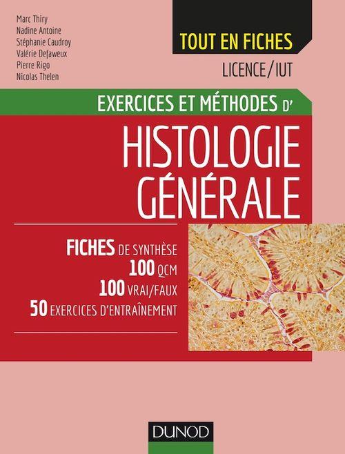 Histologie ; exercices et méthodes