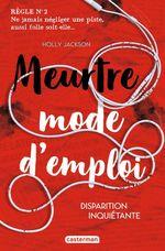 Vente EBooks : Meurtre mode d'emploi (Tome 2) - Disparition inquiétante  - Holly Jackson