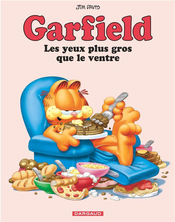 Garfield t.3 ; les yeux plus gros que le ventre