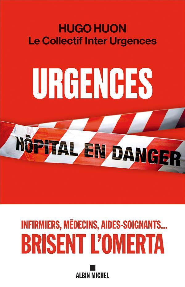 Urgences ; hôpital en danger