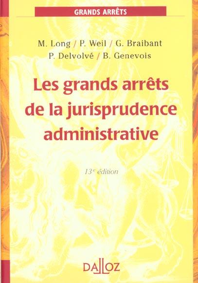 les grands arrets de la jurisprudence administrative ; 13e edition