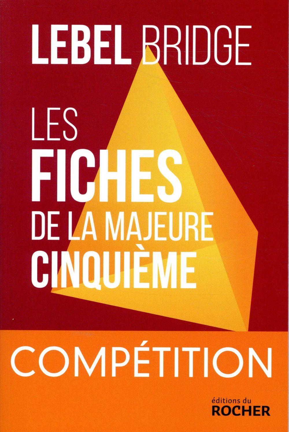 Les fiches de la majeure cinquième ; compétition