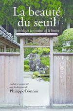 La beaute du seuil. esthetique japonaise de la limite  - Ito Teiji