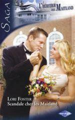 Vente Livre Numérique : Scandale chez les Maitland (Saga L'Héritier des Maitland vol.3)  - Lori Foster