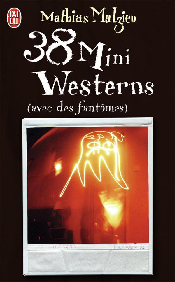 38 mini westerns avec des fantômes