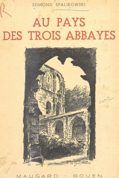 Au pays des trois abbayes