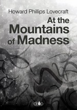 Vente EBooks : At the Mountains of Madness  - Howard Phillips LOVECRAFT