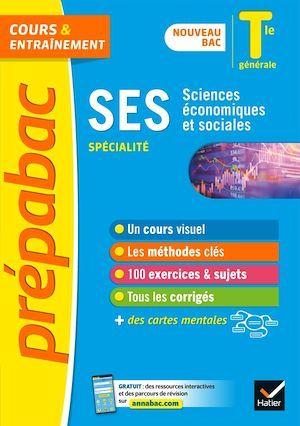 Prépabac SES Tle générale (spécialité) - Bac 2022  - Severine Bachelerie-Marteau  - Denis Martin  - Sylvie Godineau  - Celine Le Feuvre  - Sylvain Leder  - Collectif  - François Porphire
