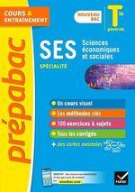 Prépabac SES Tle générale (spécialité) - Bac 2022  - Sylvie Godineau - Severine Bachelerie-Marteau - Denis Martin - Collectif - Sylvain Leder - Celine Le Feuvre - François Porphire