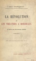 La Révolution et les théâtres à Bordeaux