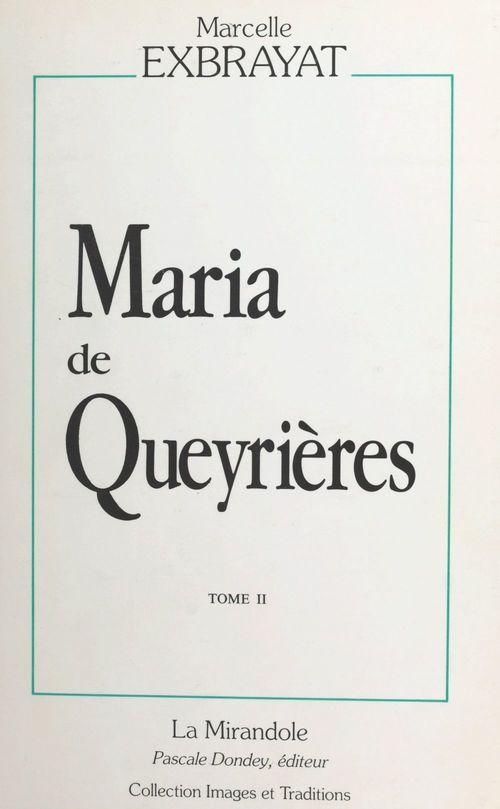 Maria de Queyrières (2) : Errances