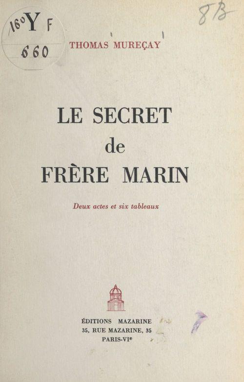 Le secret de Frère Marin