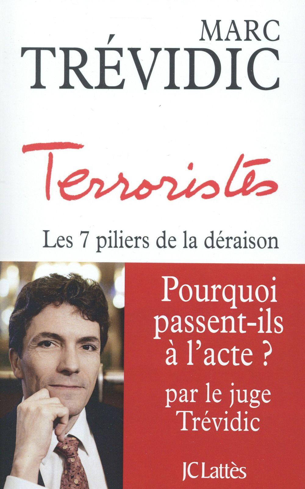 Terroristes ; Les 7 Piliers De La Deraison