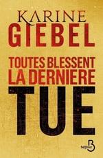 Vente EBooks : Toutes blessent, la dernière tue (collector)  - Karine Giébel