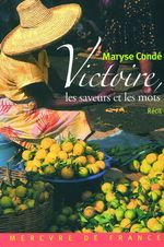 Vente EBooks : Victoire, les saveurs et les mots  - Maryse CONDÉ
