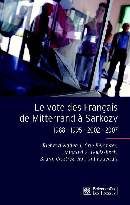 Le vote des français de Mitterrand à Sarkozy ; 1988-1995-2002-2007