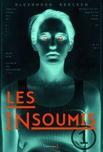 Vente Livre Numérique : Les Insoumis  - Alexandra Bracken