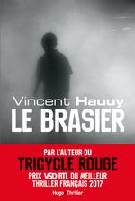 Le brasier -Extrait offert-  - Vincent Hauuy