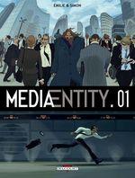 Vente EBooks : MediaEntity T01  - Emilie