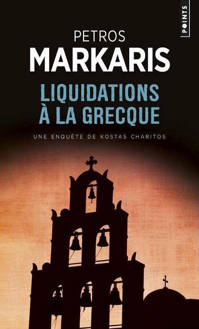 Liquidations à la grecque ; une enquête de Kostas Charitos