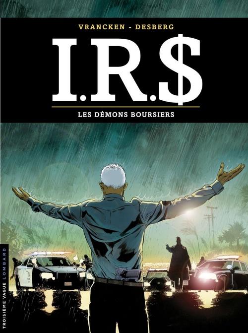 I.R.S. T.20 ; les démons boursiers