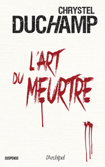 Vente EBooks : L'art du meurtre  - Chrystel Duchamp