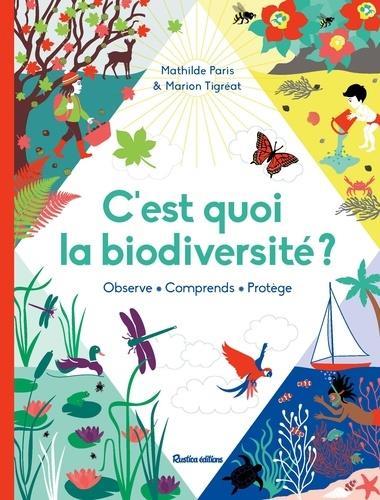 c'est quoi la biodiversité ?
