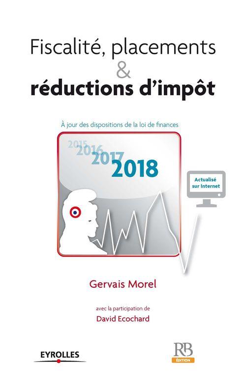 Fiscalité, placements & réductions d'impôt 2018