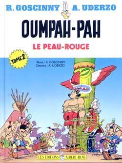 Oumpah-Pah T.2 ; Oumpah-Pah sur le sentier de la guerre ; Oumpah-Pah et les pirates