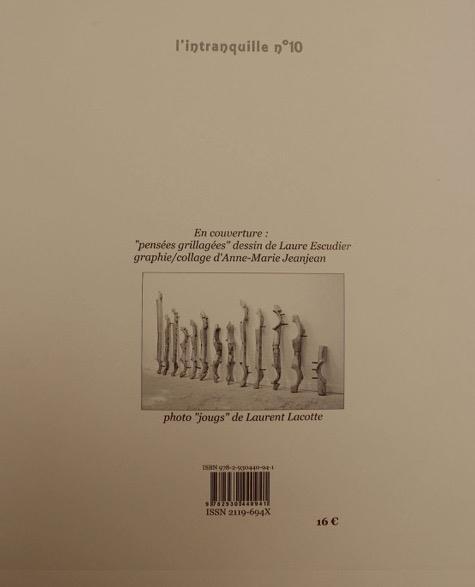 L'intranquille t.10 ; revue de littérature