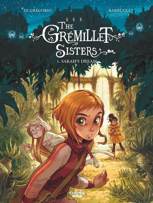 The Grémillet Sisters - Volume 1 - Sarah's Dream