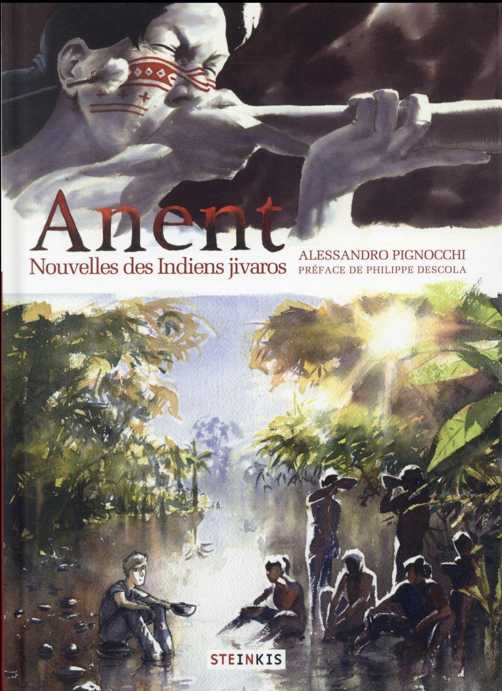 anent ; nouvelles des indiens Jivaro