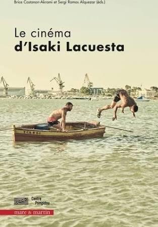 Le cinéma d'Isaki Lacuesta