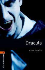 Vente Livre Numérique : Dracula Level 2 Oxford Bookworms Library  - Bram STOKER