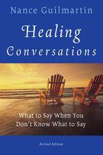 Vente Livre Numérique : Healing Conversations  - Nance Guilmartin