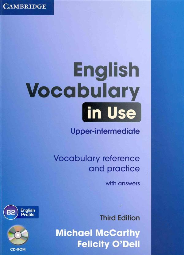 ENGLISH VOCABULARY IN USE UPPER-INTERMEDIATE WITH ANSWERS AND - CD-ROM    3RD EDITION