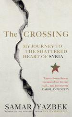 The Crossing  - Samar Yazbek