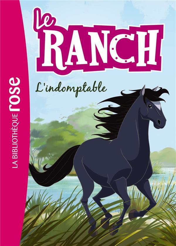 Le ranch T.3 ; l'indomptable