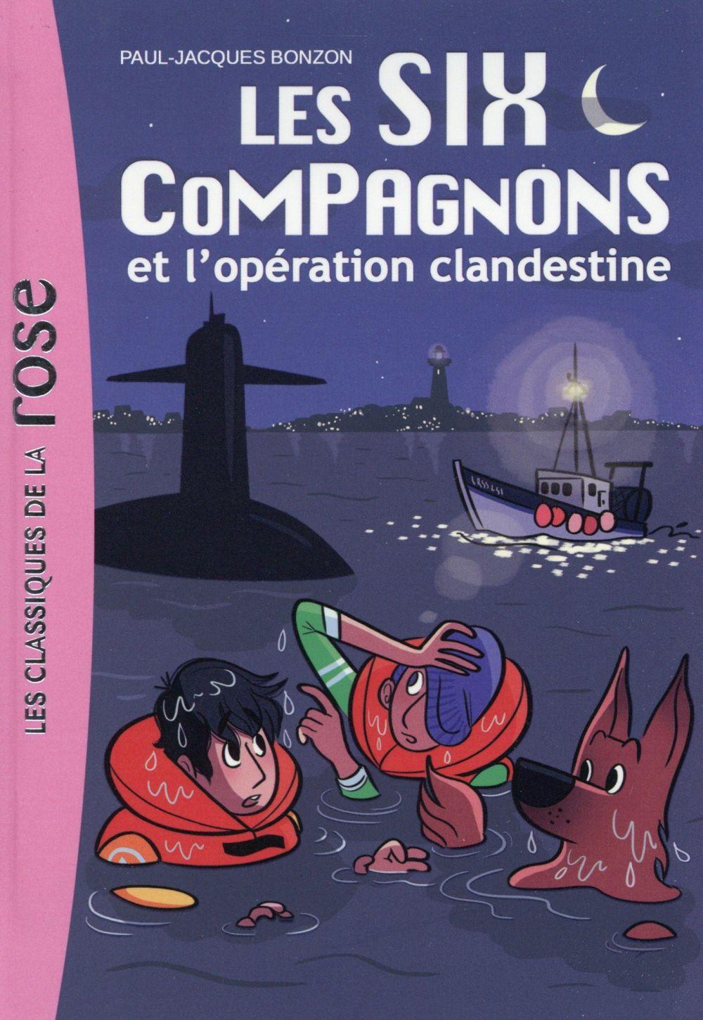 Les six compagnons t.8 ; l'opération clandestine