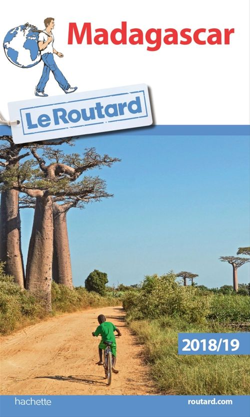 Guide du Routard ; Madagascar (édition 2018/2019)