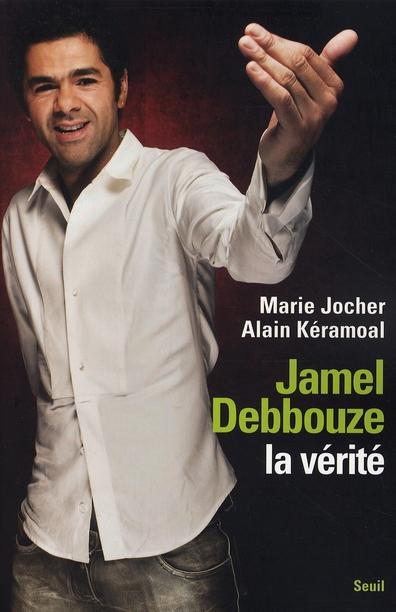 Jamel Debbouze, La Verite