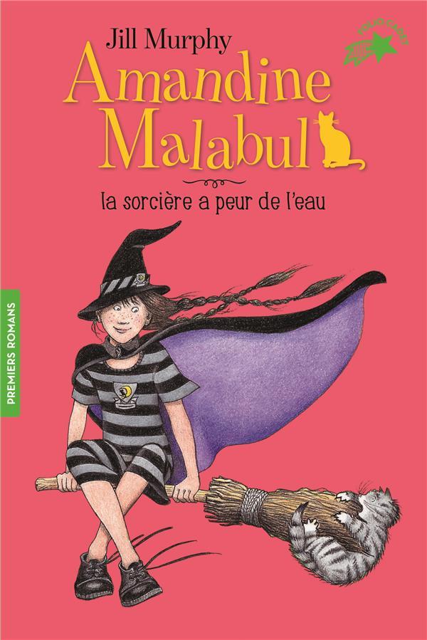 Amandine Malabul ; la sorcière a peur de l'eau