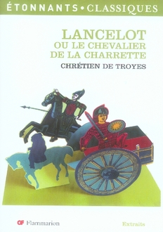LANCELOT OU LE CHEVALIER DE LA CHARRETTE (NELLE COUV)