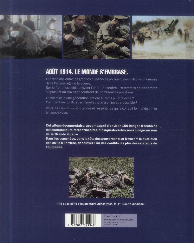 Apocalypse ; la 1ère Guerre Mondiale
